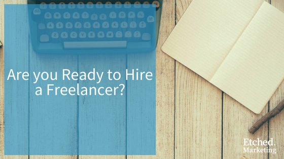 Hire a freelancer etched marketing