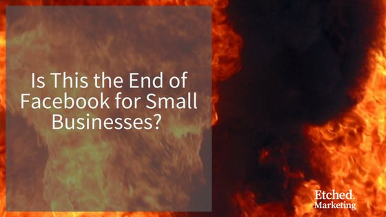 Is this the end of facebook for small business blog