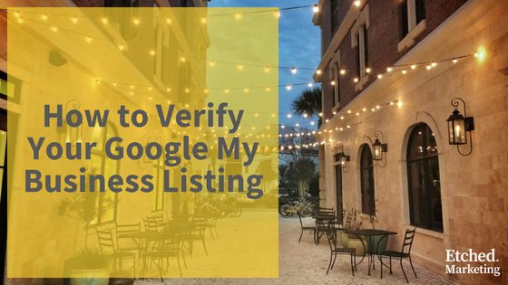 How to verify google my business listing etched marketing