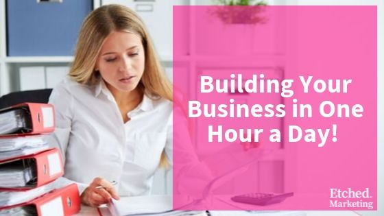 Building your business in one hour a day